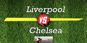 Prediksi Skor Bola Liverpool Vs Chelsea 27 September 2018