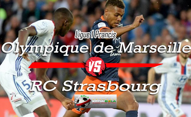 Prediksi Skor Bola Olympique de Marseille Vs RC Strasbourg 27 September 2018