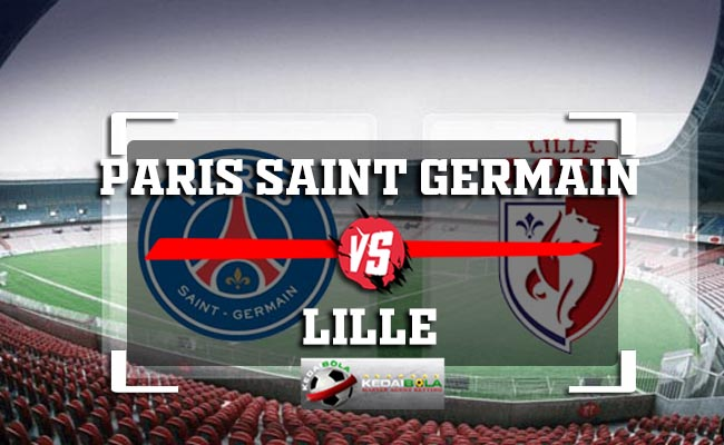 Prediksi Paris Saint Germain Vs Lille 3 November 2018