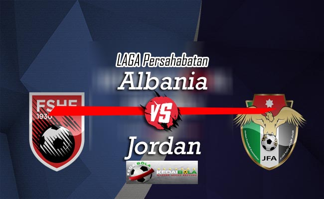 Prediksi Skor Bola Albania Vs Jordan 11 Oktober 2018
