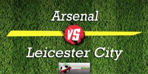 Prediksi Skor Bola Arsenal Vs Leicester City 23 Oktober 2018