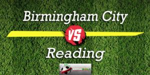Prediksi Skor Bola Birmingham City Vs Reading 24 Oktober 2018