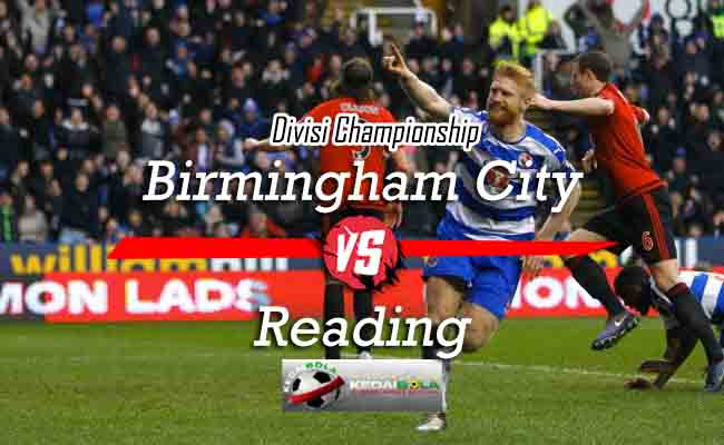 Prediksi Skor Bola Birmingham City Vs Reading 24 Oktober 2018