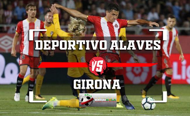 Prediksi Skor Bola Deportivo Alaves Vs Girona 1 November 2018