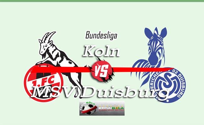 Prediksi Skor Bola Koln Vs MSV Duisburg 9 Oktober 2018