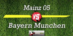 Prediksi Skor Bola Mainz 05 Vs Bayern Munchen 27 Oktober 2018