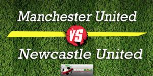 Prediksi Skor Bola Manchester United Vs Newcastle United 6 Oktober 2018