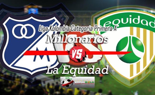 Prediksi Skor Bola Millonarios Vs La Equidad 9 Oktober 2018