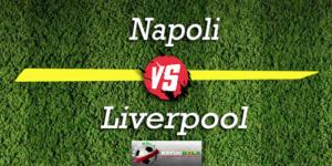 Prediksi Skor Bola Napoli Vs Liverpool 4 Oktober 2018