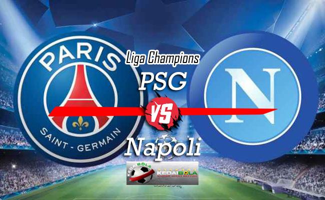 Prediksi Skor Bola PSG Vs Napoli 25 Oktober 2018