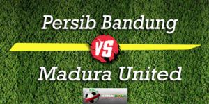 Prediksi Skor Bola Persib Bandung Vs Madura United 9 Oktober 2018