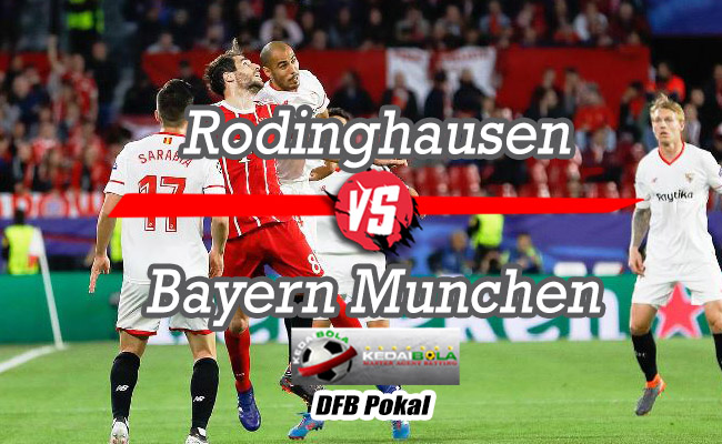 Prediksi Skor Bola Rodinghausen Vs Bayern Munchen 31 Oktober 2018