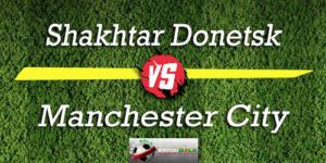 Prediksi Skor Bola Shakhtar Donetsk Vs Manchester City 24 Oktober 2018