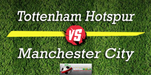 Prediksi Skor Bola Tottenham Hotspur Vs Manchester City 30 Oktober 2018