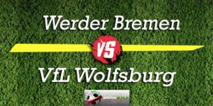 Prediksi Skor Bola Werder Bremen Vs VfL Wolfsburg 6 Oktober 2018