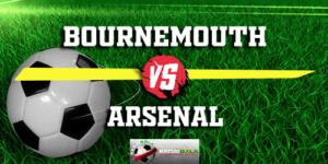 Prediksi Bournemouth Vs Arsenal 25 November 2018