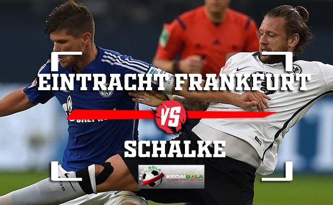 Prediksi Eintracht Frankfurt Vs Schalke 12 November 2018