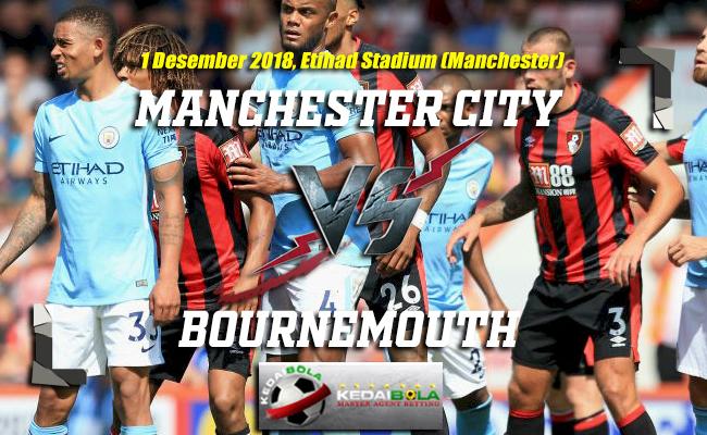 Prediksi Manchester City Vs Bournemouth 1 Desember 2018