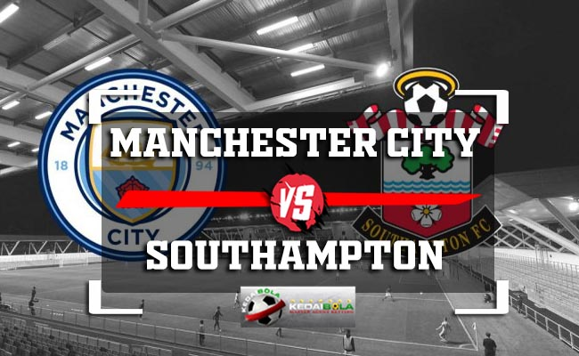 Prediksi Manchester City Vs Southampton 4 November 2018