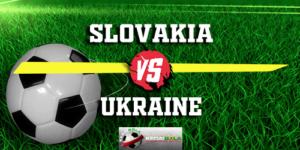Prediksi Slovakia Vs Ukraine 17 November 2018