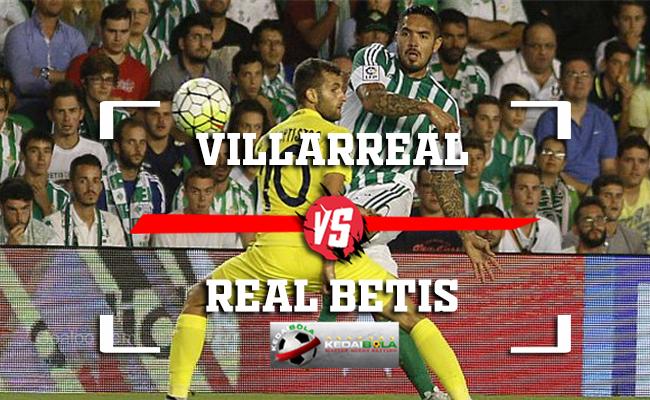 Prediksi Villarreal Vs Real Betis 26 November 2018