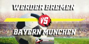 Prediksi Werder Bremen Vs Bayern Munchen 1 Desember 2018