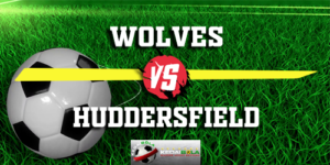 Prediksi Wolves Vs Huddersfield 25 November 2018