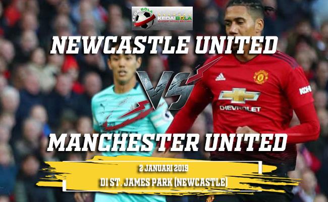 Prediksi Newcastle United Vs Manchester United 3 Januari 2019