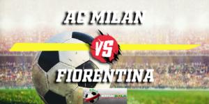 Prediksi AC Milan Vs Fiorentina 22 Desember 2018