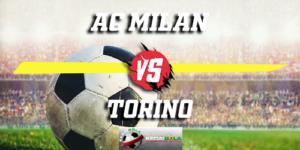 Prediksi AC Milan Vs Torino 10 Desember 2018