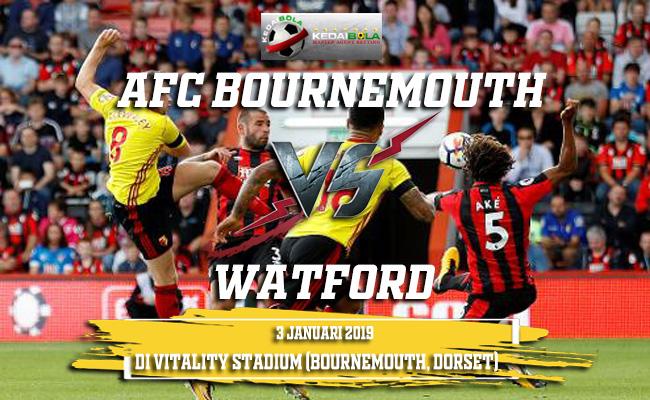 Prediksi AFC Bournemouth Vs Watford 3 Januari 2019