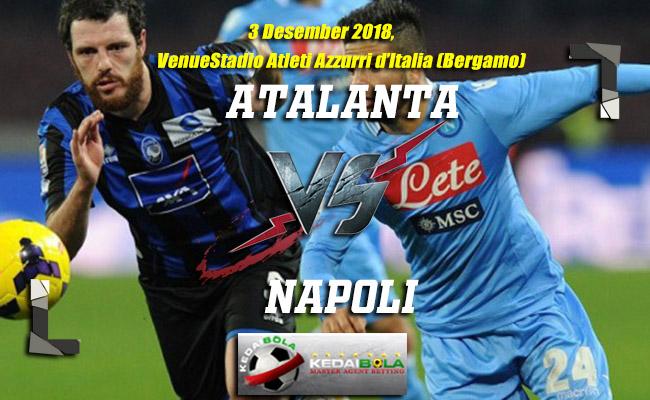 Prediksi Atalanta Vs Napoli 4 Desember 2018