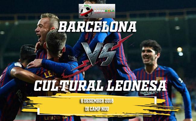 Prediksi Barcelona Vs Cultural Leonesa 6 Desember 2018