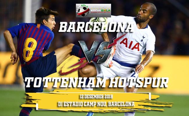 Prediksi Barcelona Vs Tottenham Hotspur 12 Desember 2018