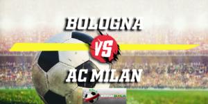 Prediksi Bologna Vs AC Milan 19 Desember 2018