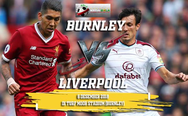 Prediksi Burnley Vs Liverpool 6 Desember 2018