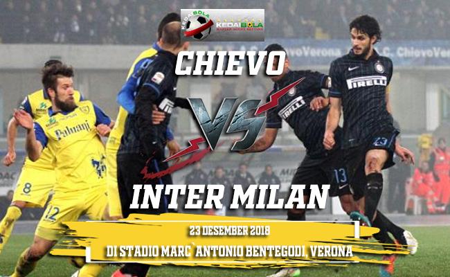 Prediksi Chievo Vs Inter Milan 23 Desember 2018