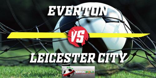 Prediksi Everton Vs Leicester City 1 Januari 2019