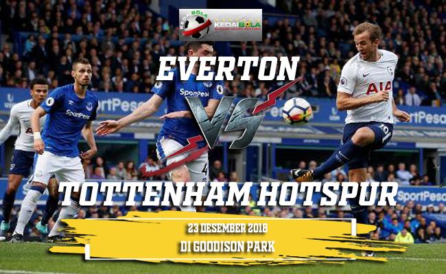 Prediksi Everton Vs Tottenham Hotspur 23 Desember 2018