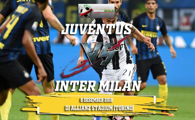 Prediksi Juventus Vs Inter Milan 8 Desember 2018