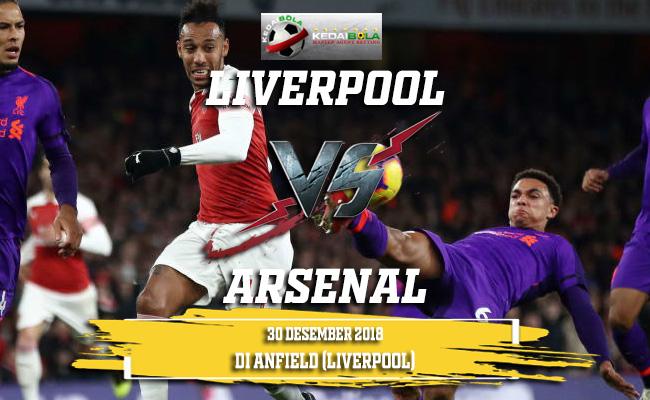 Prediksi Liverpool Vs Arsenal 30 Desember 2018