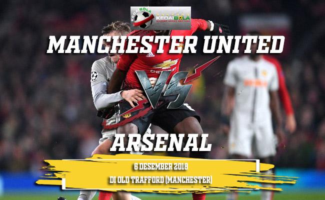 Prediksi Manchester United Vs Arsenal 6 Desember 2018