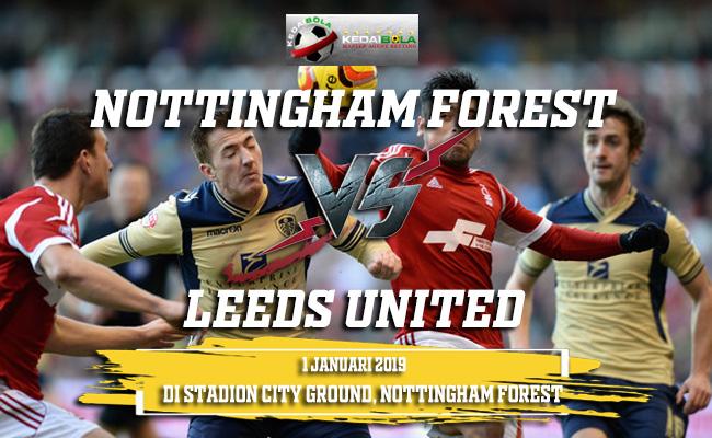Prediksi Nottingham Forest Vs Leeds United 1 Januari 2019