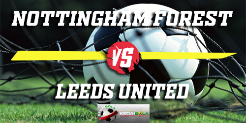 Prediksi Nottingham Forest Vs Leeds United 1 Januari 2019