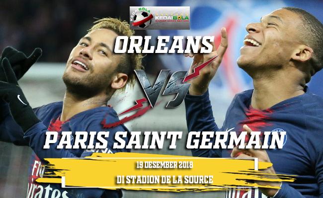 Prediksi Orleans Vs Paris Saint Germain 19 Desember 2018