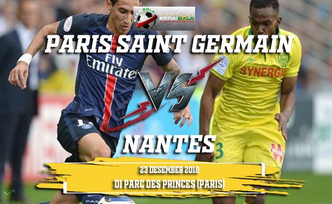 Prediksi Paris Saint Germain Vs Nantes 23 Desember 2018