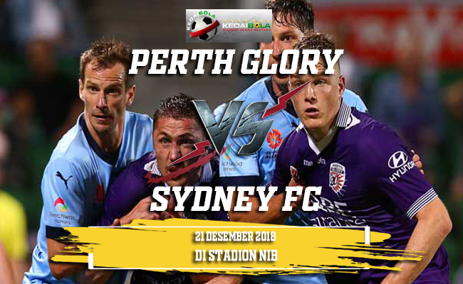 Prediksi Perth Glory Vs Sydney FC 21 Desember 2018