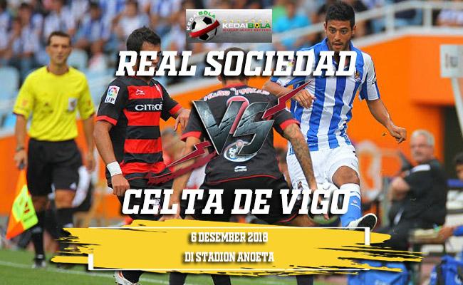 Prediksi Real Sociedad Vs Celta de Vigo 6 Desember 2018