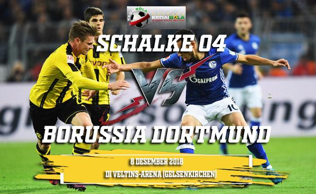 Prediksi Schalke 04 Vs Borussia Dortmund 8 Desember 2018