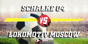 Prediksi Schalke 04 Vs Lokomotiv Moscow 12 Desember 2018